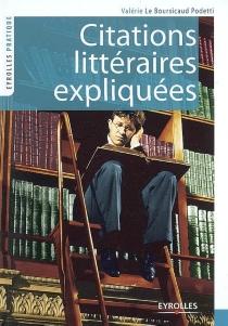 Citations littéraires expliquées - ValérieLe Boursicaud-Podetti