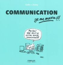 Communication, je me marre !!! - Gabs