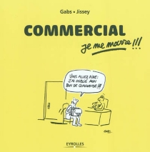 Commercial, je me marre !!! - Gabs