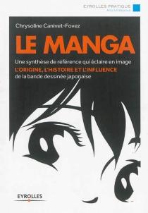 Le manga - ChrysolineCanivet Fovez