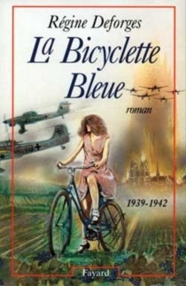 La bicyclette bleue - Régine Deforges