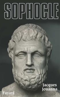 Sophocle - JacquesJouanna