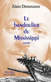 Le bandoulier du Mississippi - AlainDemouzon