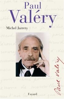 Paul Valéry - MichelJarrety