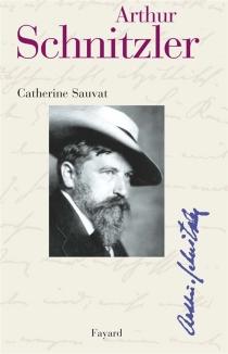 Arthur Schnitzler - CatherineSauvat