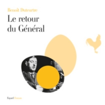 Le retour du général - BenoîtDuteurtre