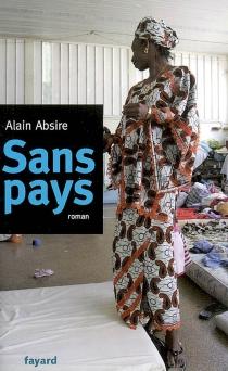 Sans pays - AlainAbsire