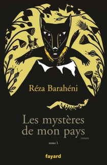 Les mystères de mon pays - RezaBaraheni