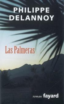 Las Palmeras - PhilippeDelannoy
