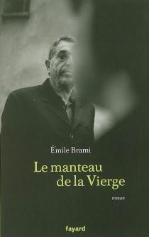 Le manteau de la Vierge - ÉmileBrami