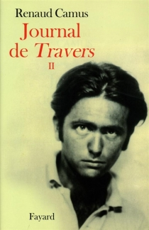 Journal de Travers (1976-1977) - Renaud Camus