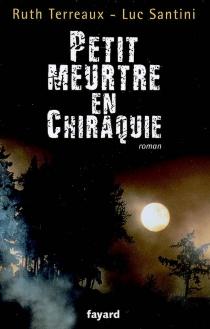 Petit meurtre en Chiraquie - LucSantini