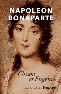 Clisson et Eugénie - Napoléon 1er