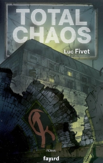 Total chaos - LucFivet