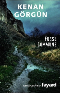 Fosse commune - KenanGörgün