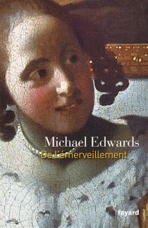 De l'émerveillement - MichaelEdwards