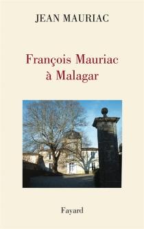 François Mauriac à Malagar : entretien avec Eric des Garets - ÉricDes Garets