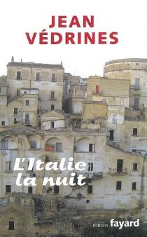 L'Italie la nuit - JeanVédrines