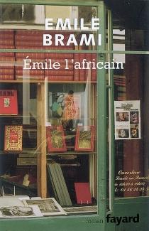 Emile l'Africain - ÉmileBrami
