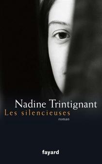Les silencieuses - NadineTrintignant