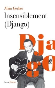 Insensiblement (Django) - AlainGerber