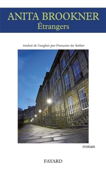 Etrangers - AnitaBrookner