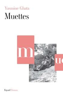 Muettes - YasmineGhata