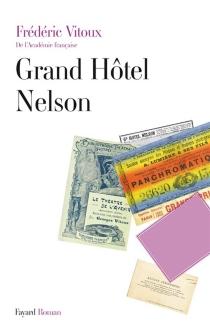 Grand hôtel Nelson - FrédéricVitoux