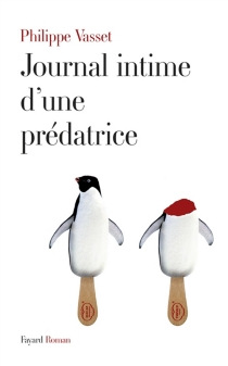 Journal intime d'une prédatrice - PhilippeVasset