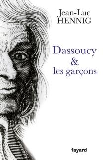 Dassoucy et les garçons - Jean-LucHennig