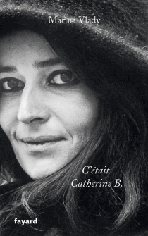 C'était Catherine B. - MarinaVlady
