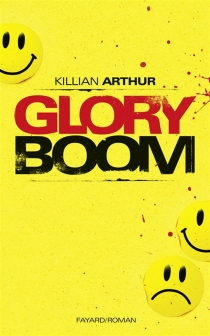 Glory boom - KillianArthur