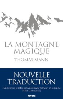La montagne magique - ThomasMann