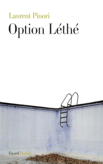 Option Léthé - Laurent Pinori