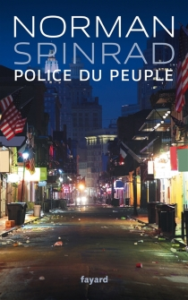 Police du peuple - Norman Spinrad