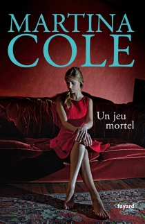 Un jeu mortel - Martina Cole