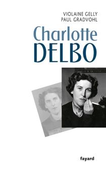Charlotte Delbo - ViolaineGelly