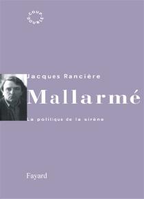 Mallarmé : la politique de la sirène - JacquesRancière