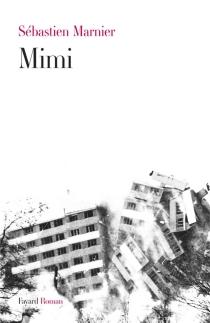 Mimi - SébastienMarnier