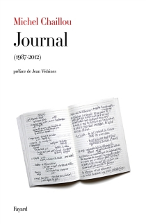 Journal, 1987-2012 - Michel Chaillou