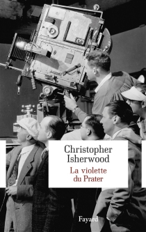 La violette du Prater : récit - Christopher Isherwood
