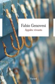 Appâts vivants - FabioGenovesi
