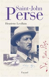 Saint-John Perse - HenrietteLevillain
