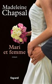 Mari et femme - MadeleineChapsal