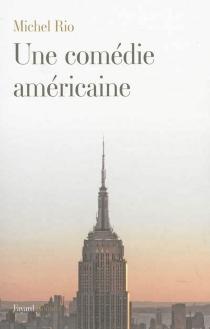 Une comédie américaine - MichelRio