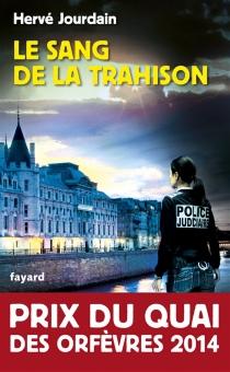 Le sang de la trahison - HervéJourdain