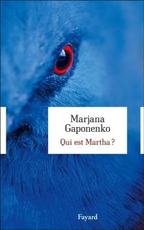 Qui est Martha ? - MarjanaGaponenko