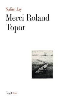 Merci Roland Topor : récit - SalimJay