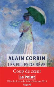 Les filles de rêve - AlainCorbin
