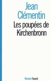 Les poupées de Kirchenbronn - JeanClémentin